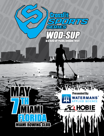 the CrossFit Sports Series: Standup Paddleboarding, presented by Watermans and Hobie