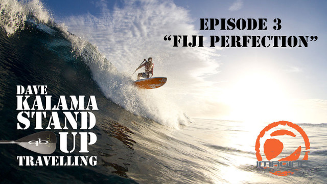 Dave Kalama & Imagine Surf – Fiji Travels Namotu