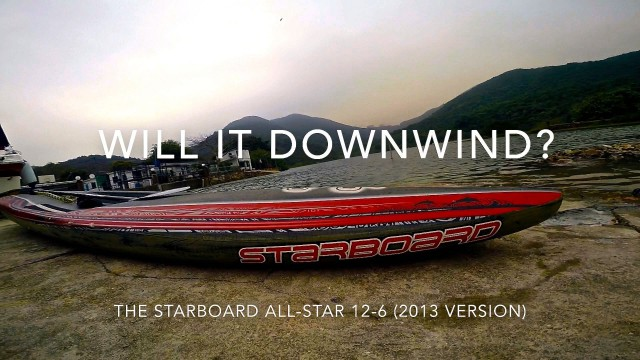 Will it downwind? – Starboard All-Star 12-6 SUP