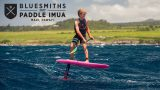 BLUESMITHS Paddle Imua 2017 With First Ever Hydro Foil SUP Division