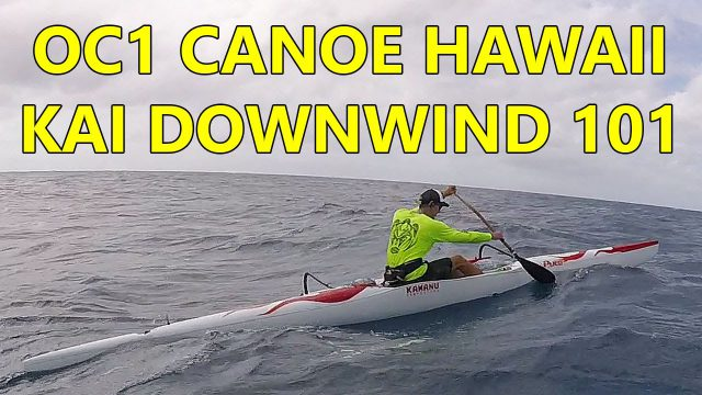OC1 Pueo Canoe Hawaii Kai to Waikiki Downwind 101 – Part 1