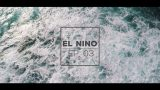 Through My Eyes – Episode 3 – El Niño