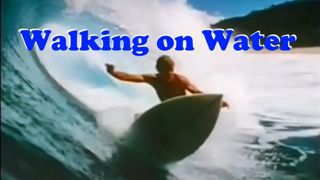 Surf Movie – Walking on Water – Riding Giant Waves (Great Surfing Documentary)