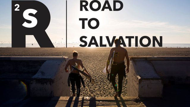 The Road to Salvation: Chapter Two (The Salvation)