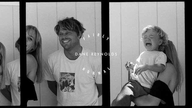 What Youth: Fairly Normal – Dane Reynolds