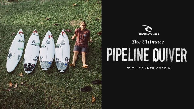 The Ultimate Pipeline Quiver with Conner Coffin
