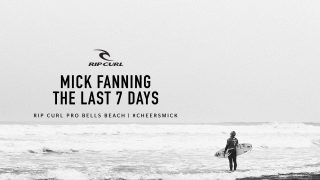 Mick Fanning – The Last 7 Days