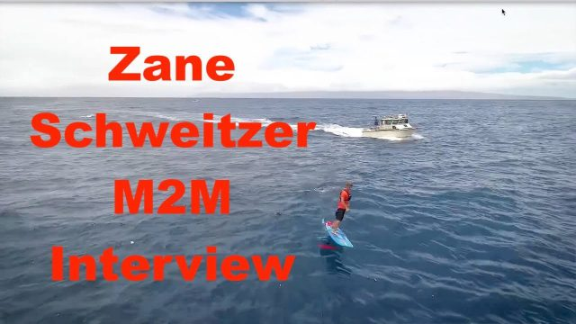 Zane Schweitzer Maui to Molokai Foil Race Interview